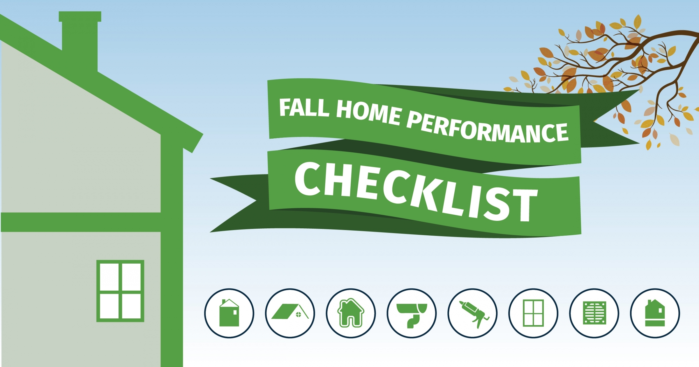 Fall Home Performance Checklist Total Home Performance